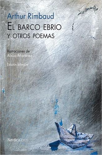 el barco ebrio y otros poemas / arthur rimbaud