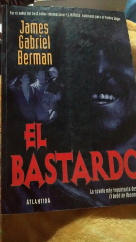 el bastardo james gabriel berman libro