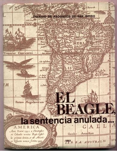 el beagle, la sentencia anulada. colegio de abogados...
