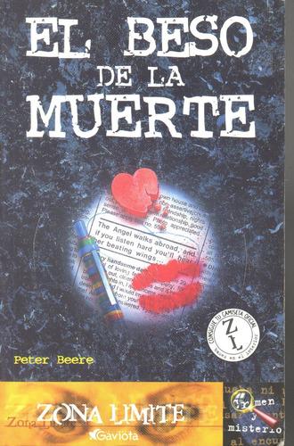 el beso de la muerte peter beere 1a edición