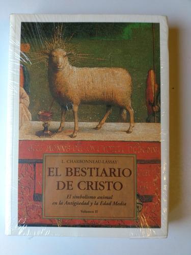 el bestiario de cristo 2 l.charbonneau-lassay