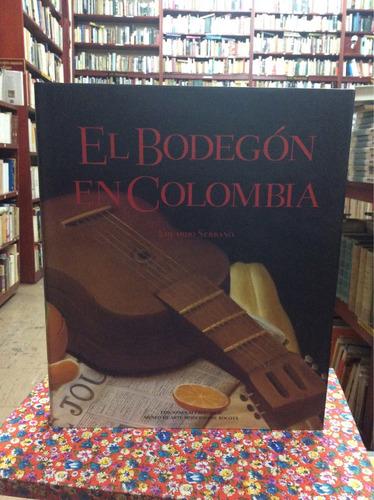 el bodegón en colombia