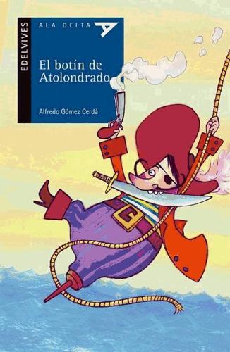 el botín de atolondrado(libro infantil y juvenil)