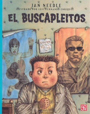 el buscapleitos, jan needle, ed. fce