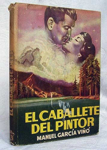 el caballete el pintor manuel garcía viñó novela