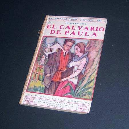 el calvario de paula. maria de harcoët. 1929
