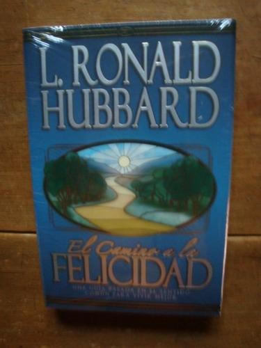 el camino a la felicidad - l ronald hubbard - exc estado
