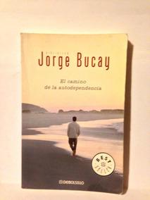 El Camino De La Autodependencia De Jorge Bucay Pdf