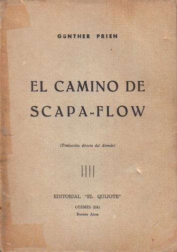 el camino de scapa - flow / gunther prien