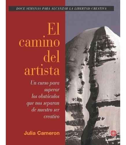 el camino del artista - julia cameron