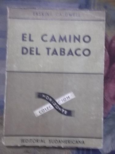 el camino del tabaco erskine caldwell