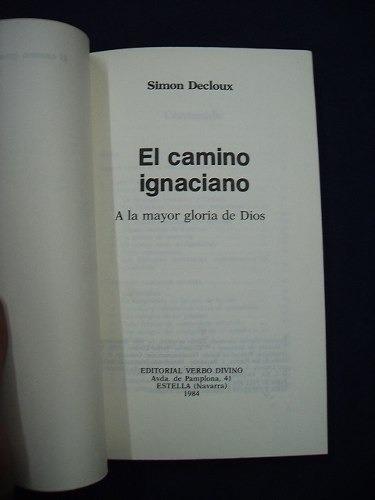 el camino ignaciano - simon decloux
