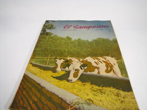 el campesino agricultura  año 1945 numero 7 y 8