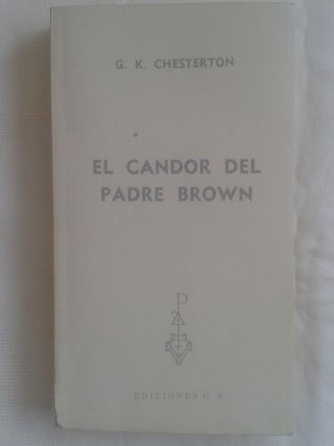 el candor del padre brown.   g. k. chesterton
