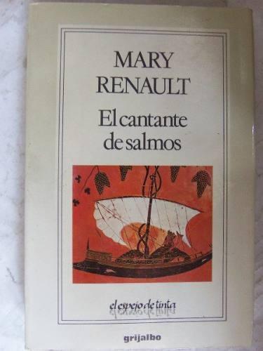 el cantante de salmos mary renault novela historica homero