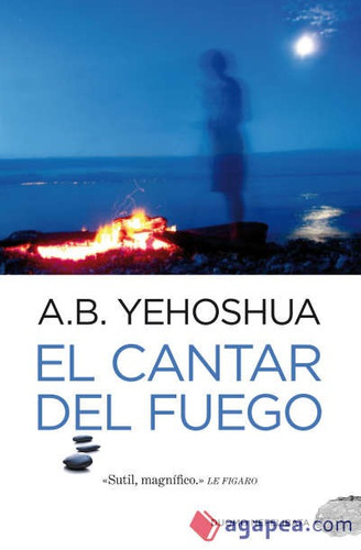 el cantar del fuego(libro novela y narrativa extranjera)