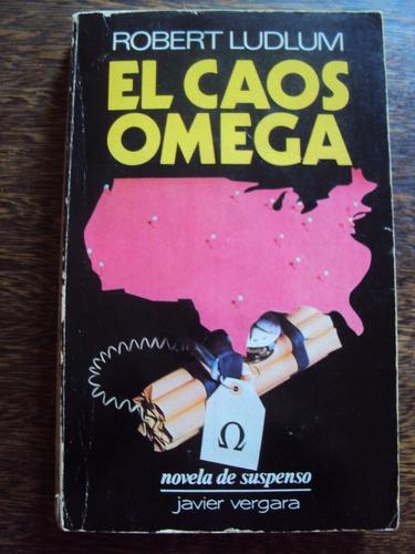 el caos omega - robert ludlum