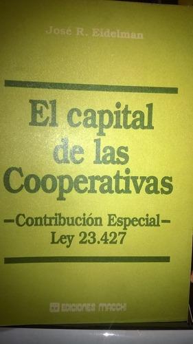 el capital de las cooperativas- josé eidelman ley 23.427