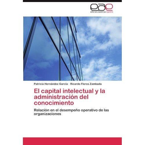 el capital intelectual y la administraci n del  envío gratis