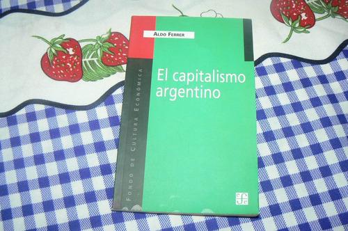 el capitalismo argentino. aldo ferrer.