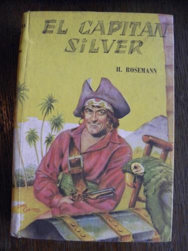 el capitán silver h. rosemann colección robin hood