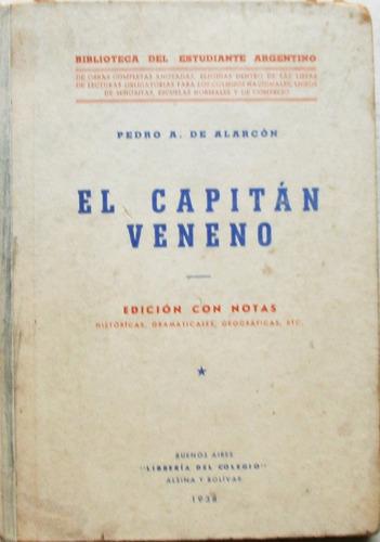 el capitán veneno / p. a. de alarcón (ed 1938 con notas)