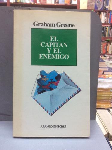 el capitán y el enemigo. graham greene. novela