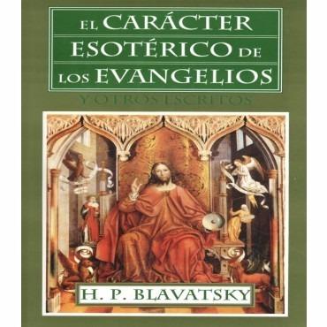 el carácter esotérico de los evangelios y otros escritos