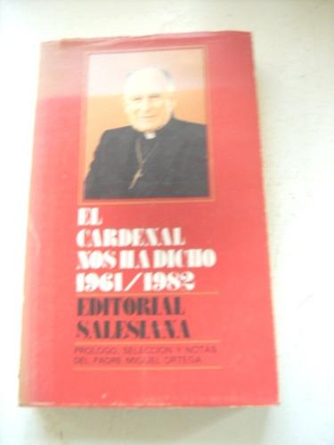 el cardenal nos ha dicho 1961-1982:  m. ortega envío gratis+