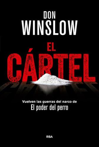 el cártel(libro novela y narrativa extranjera)