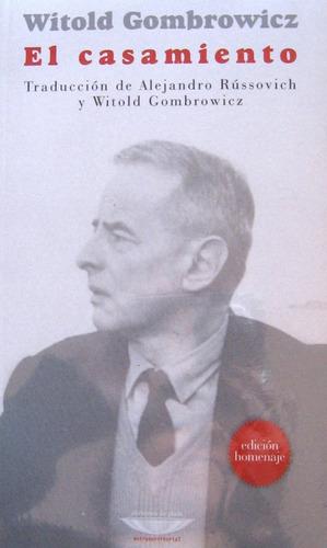 el casamiento, witold gombrowicz, ed. cuenco de plata