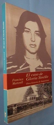 el caso de gloria stockle- francisco martorell