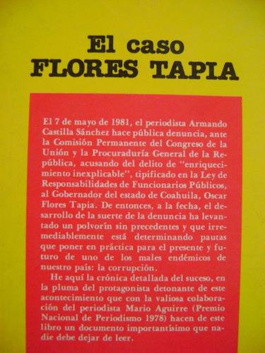 el caso flores tapia - armando castilla