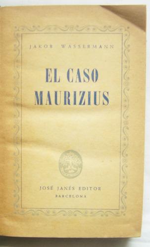 el caso maurizius / jakob wassermann