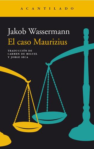 el caso maurizius, jakob wassermann, acantilado #
