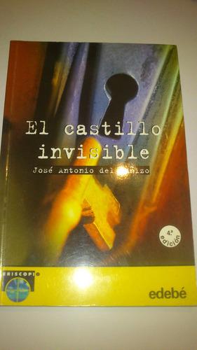 el castillo invisible josé antonio del cañizo edebe
