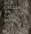 el celler de can roca: the book(libro gastronomía y cocina)