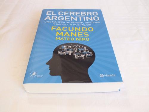 el cerebro argentino - manes/niro - planeta - nuevo