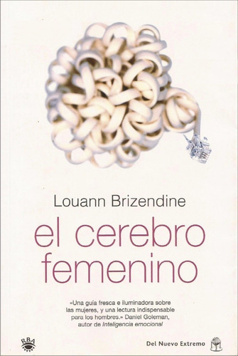 el cerebro femenino - louann brizendine