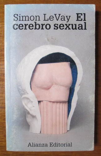 el cerebro sexual simon levay biologia anatomia