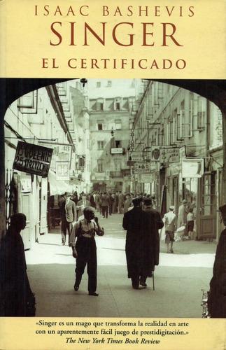 el certificado                         isaac bashevis singer