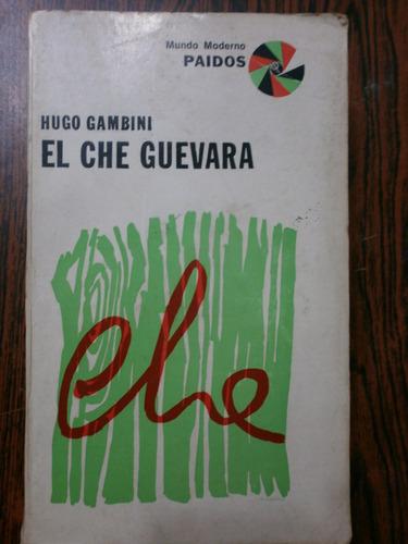 el che guevara - hugo gambini ed paidos