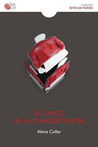 el chico de la chaqueta roja(libro novela y narrativa)