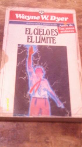 el cielo es el limite , año 1987 , wayne w. dyer