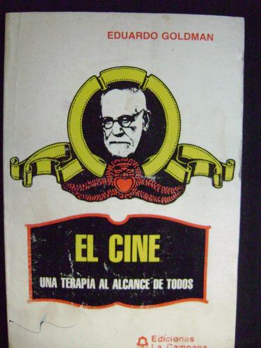el cine-una terapia-eduardo goldman-buen estado-envio oca