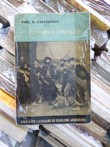 el circo criollo, raùl castagnino