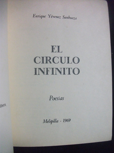 el círculo infinito / enrique yévenez sanhueza,firmado autor
