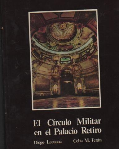 el circulo militar en el palacio retiro - libros