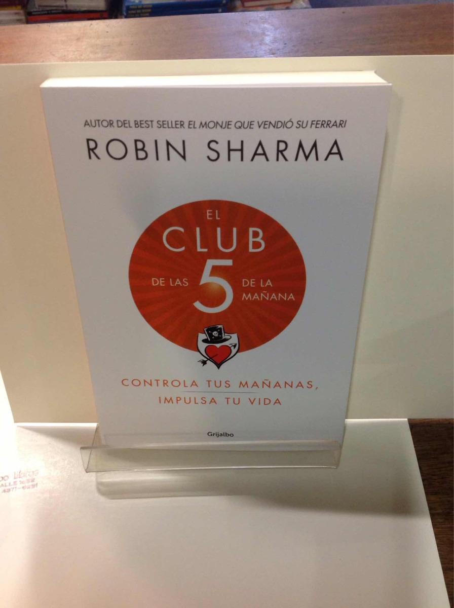 el club de las 5 de la mañana robin sharma controla tus maña. Cargando zoom.