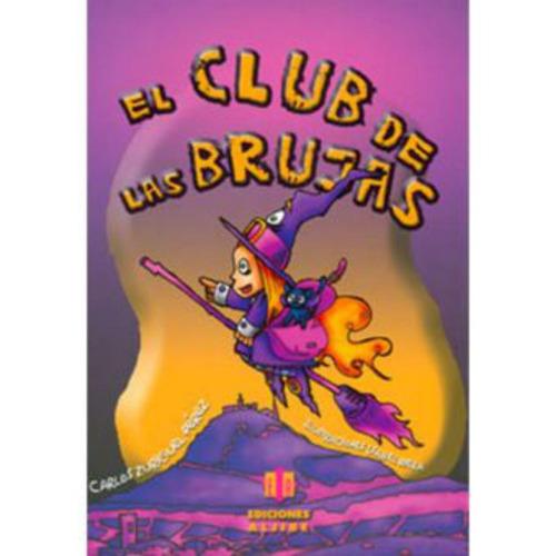 el club de las brujas - carlos zuriguel pérez
